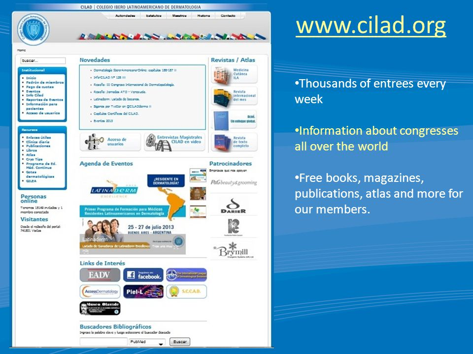 www.cilad.org Thousands of entrees every week Information about congresses all over the world Free books, magazines, publications, atlas and more for