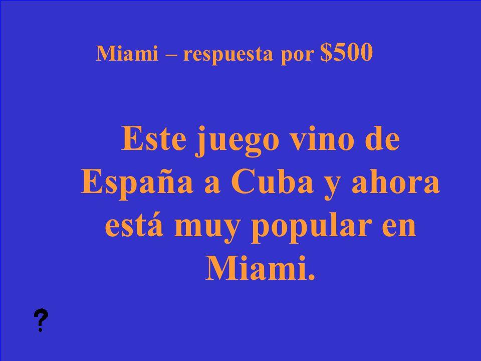 51 ¿Qué es el sureste? Miami– pregunta por $400