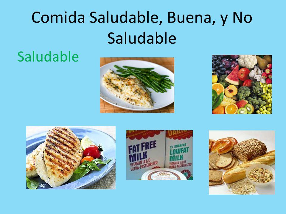Comida Saludable, Buena, y No Saludable Saludable