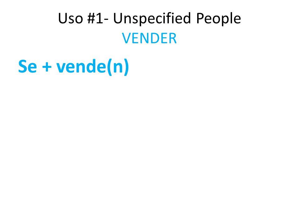 Uso #1- Unspecified People VENDER La casa