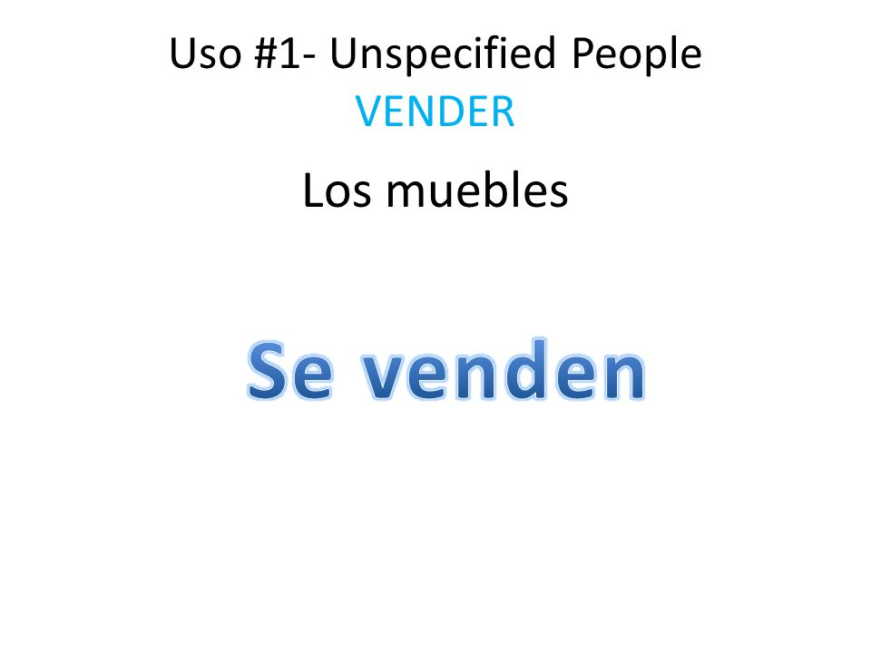 Uso #1- Unspecified People VENDER Los muebles