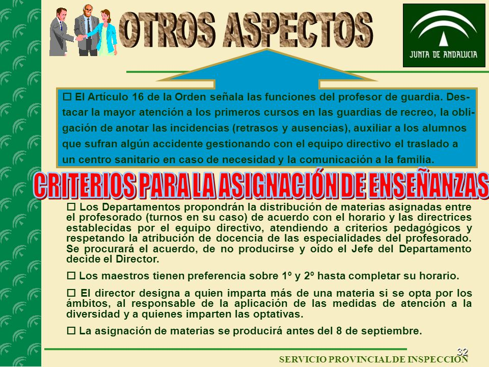 31 SERVICIO PROVINCIAL DE INSPECCIÓN FUNCIONES DEL PROFESORADO PARA LA ATENCIÓN DE ALUMNOS CON N.E.E. Docencia directa para el desarrollo del currícul