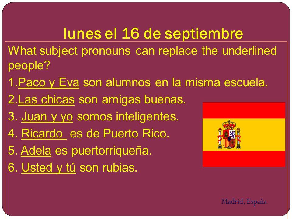 martes el 17 de septiembre 1.María es panameña. Ella es de ____________.