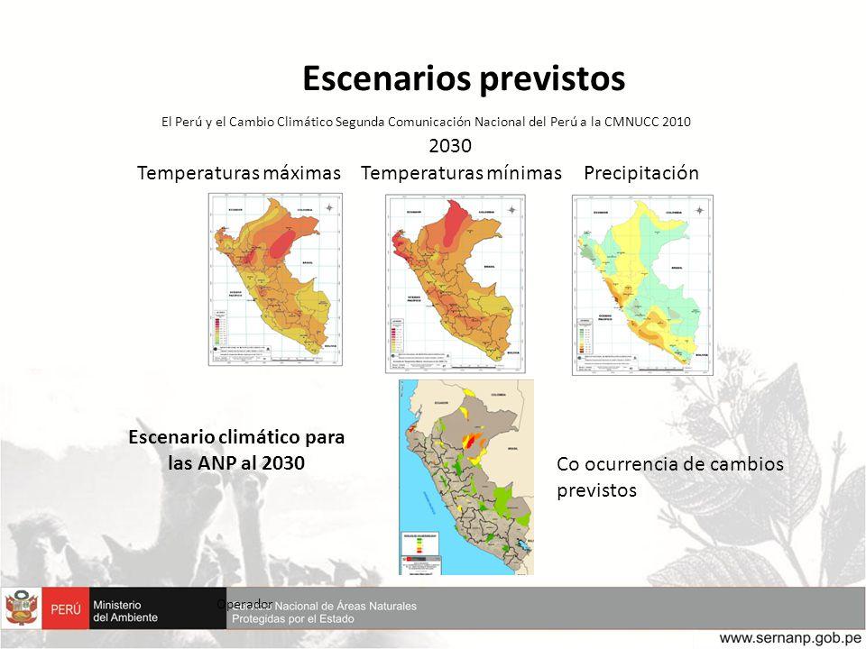 Escenarios previstos Operador Temperaturas máximasTemperaturas mínimasPrecipitación 2030 El Perú y el Cambio Climático Segunda Comunicación Nacional d