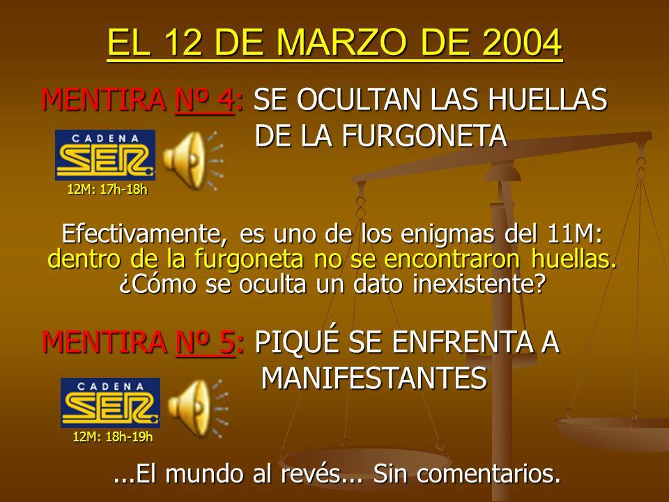EL 12 DE MARZO DE 2004 Cierto es que el explosivo y el detonador no eran los habituales de ETA (al menos no en sus últimos atentados porque la goma2 es un explosivo clásico de ETA), pero de ahí a indicar que es Al Qaeda (el 12M) va un mundo.