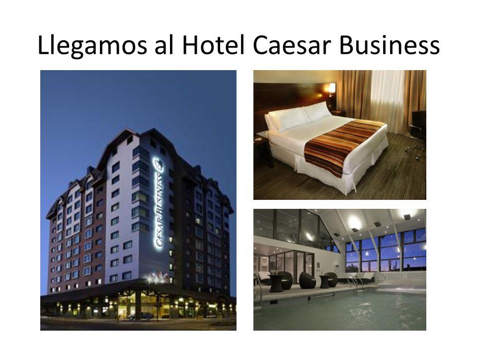 Llegamos al Hotel Caesar Business