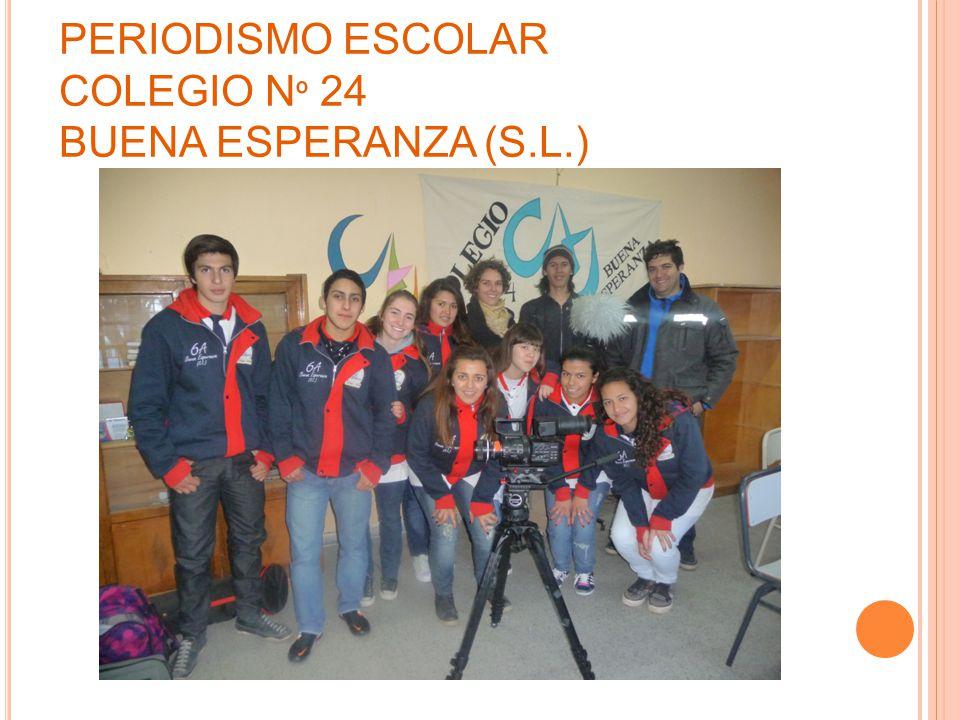 PERIODISMO ESCOLAR COLEGIO N º 24 BUENA ESPERANZA (S.L.)