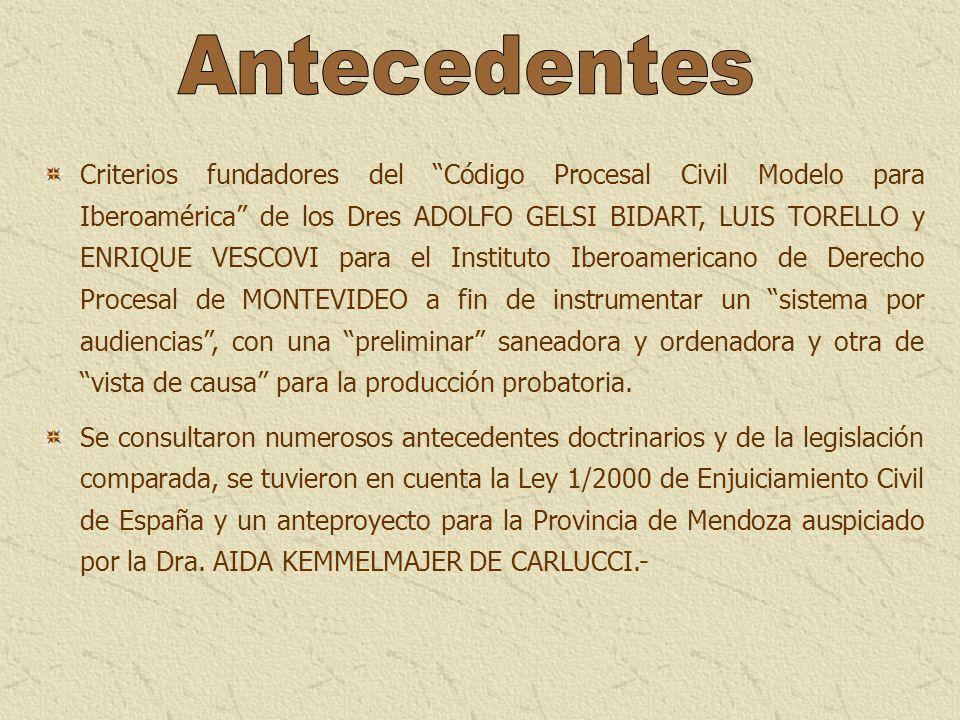 Criterios fundadores del Código Procesal Civil Modelo para Iberoamérica de los Dres ADOLFO GELSI BIDART, LUIS TORELLO y ENRIQUE VESCOVI para el Instit