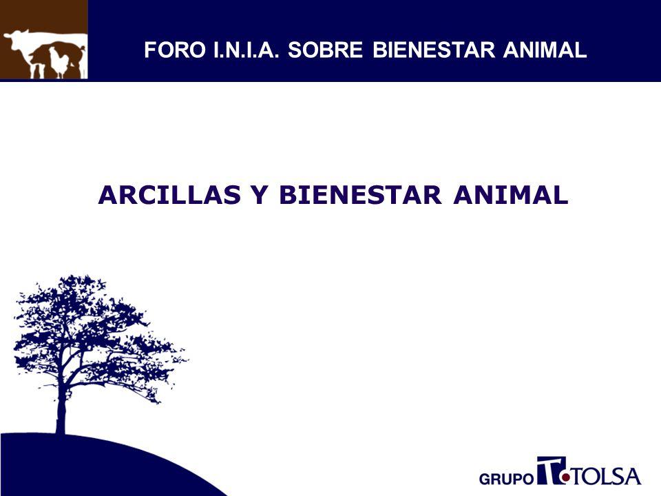 ARCILLAS Y BIENESTAR ANIMAL FORO I.N.I.A. SOBRE BIENESTAR ANIMAL