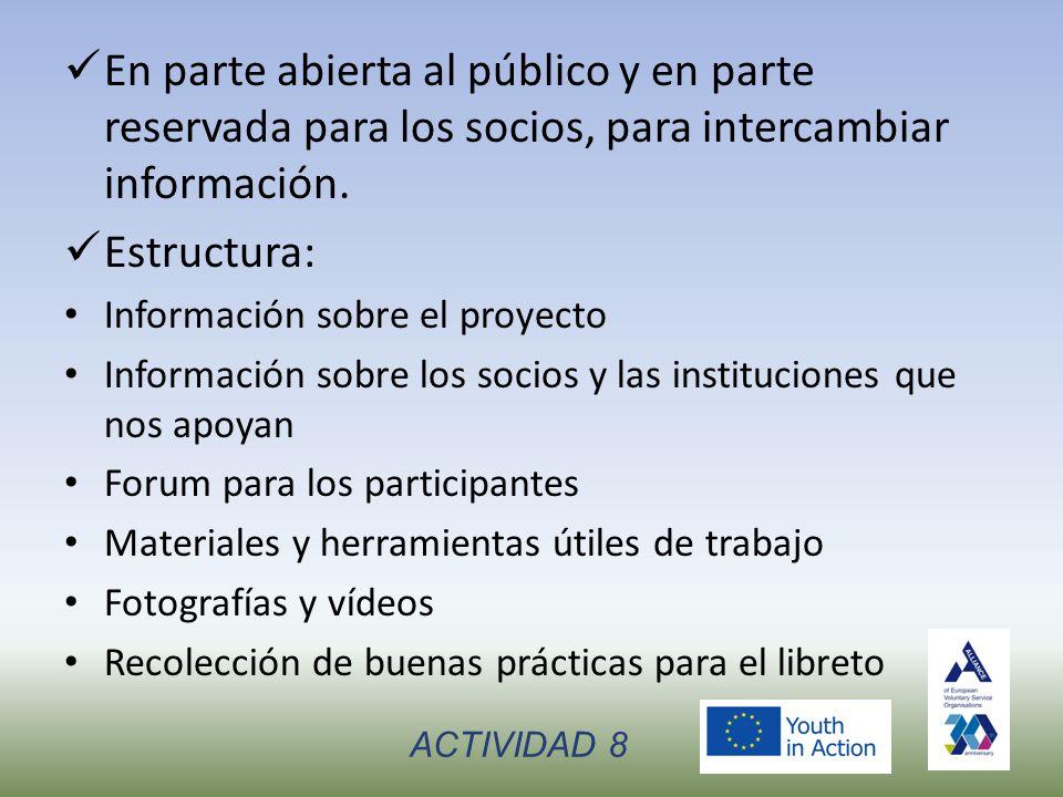 En parte abierta al público y en parte reservada para los socios, para intercambiar información.