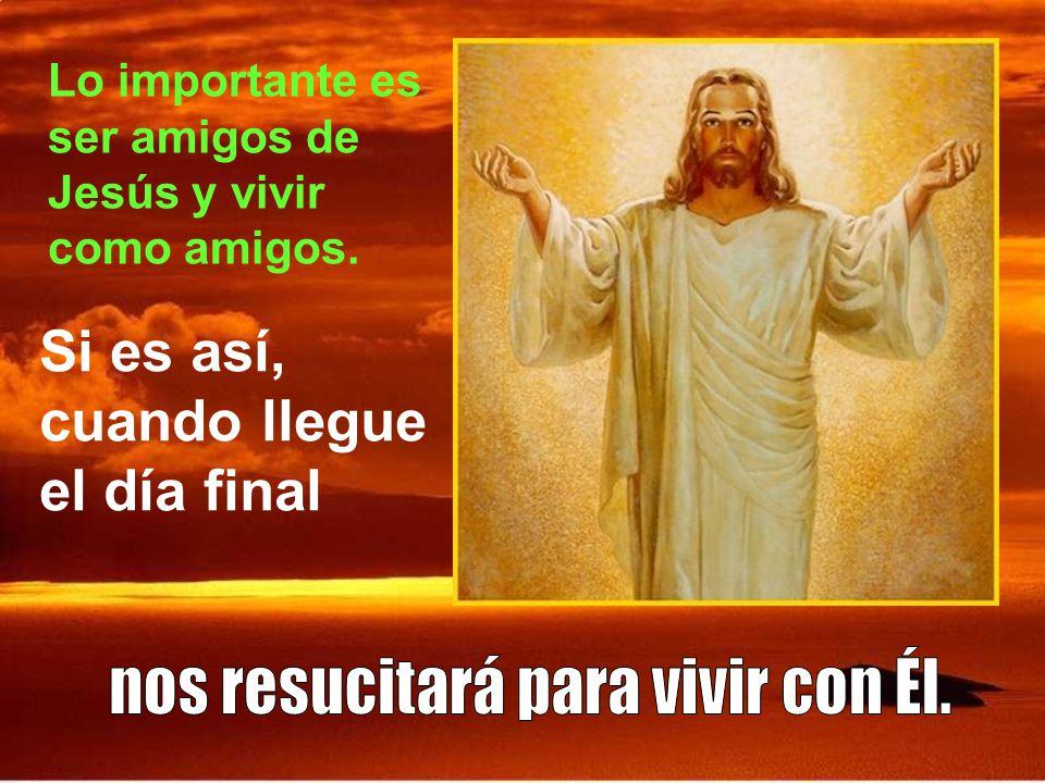 La verdadera resurrección no es una prolongación de la vida terrena sino una transformación de la persona.