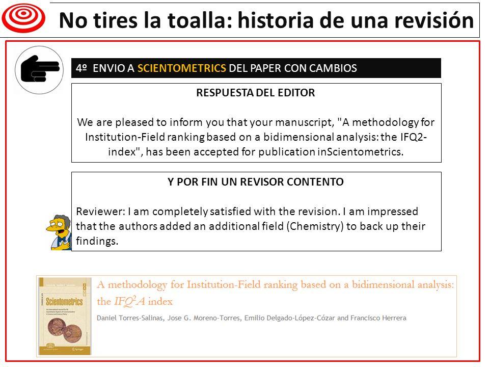 Writing a research paper No tires la toalla: historia de una revisión 4º ENVIO A SCIENTOMETRICS DEL PAPER CON CAMBIOS RESPUESTA DEL EDITOR We are plea
