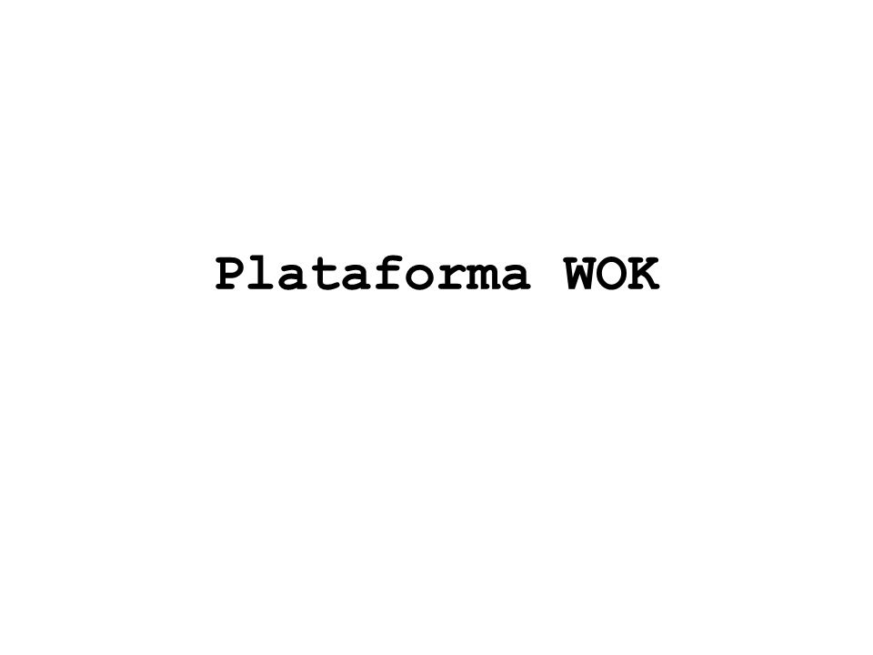Plataforma WOK