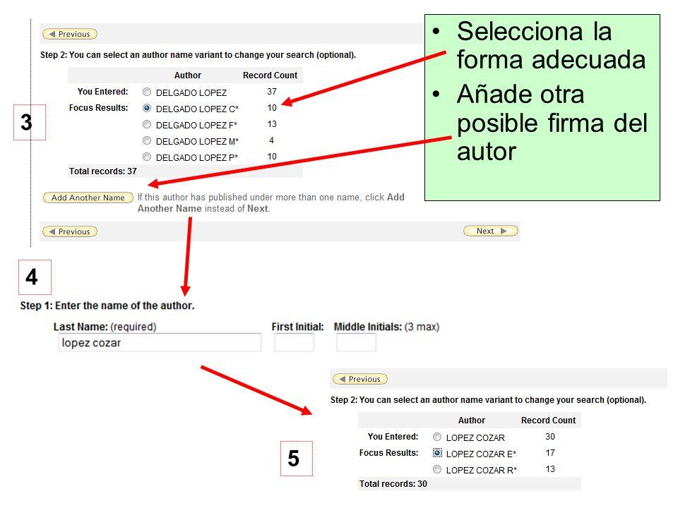 Selecciona la forma adecuada Añade otra posible firma del autor 3 4 5