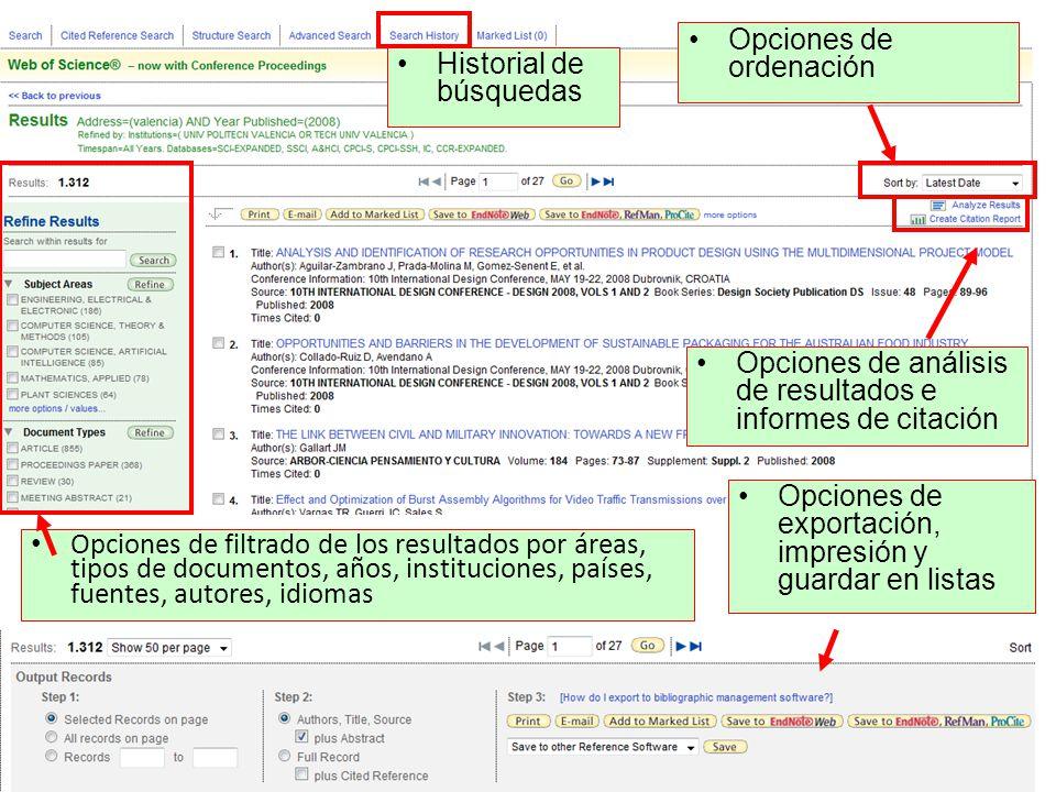Opciones de filtrado de los resultados por áreas, tipos de documentos, años, instituciones, países, fuentes, autores, idiomas Opciones de análisis de