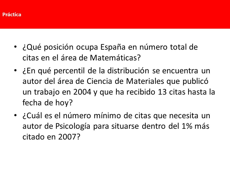 ¿Qué posición ocupa España en número total de citas en el área de Matemáticas? ¿En qué percentil de la distribución se encuentra un autor del área de