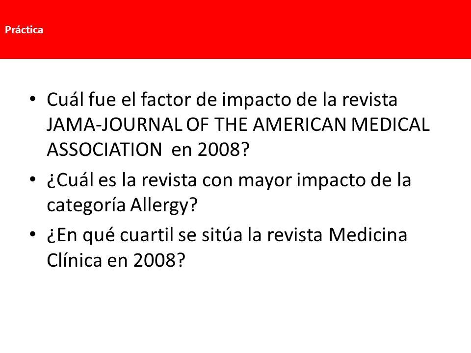 Cuál fue el factor de impacto de la revista JAMA-JOURNAL OF THE AMERICAN MEDICAL ASSOCIATION en 2008? ¿Cuál es la revista con mayor impacto de la cate