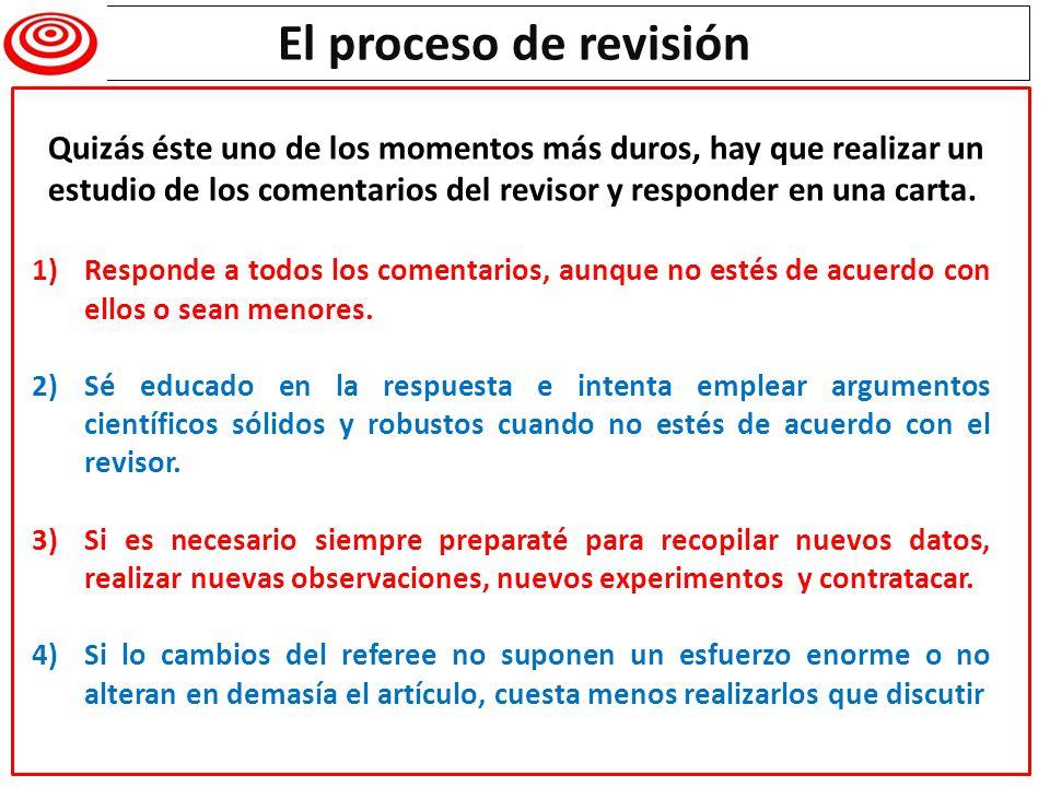 Writing a research paper 1)Responde a todos los comentarios, aunque no estés de acuerdo con ellos o sean menores. 2)Sé educado en la respuesta e inten
