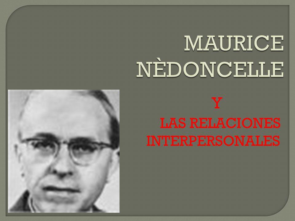 LA RELACIÓN INERPERSONAL EN MAURICE NÉDONCELLE En este libro encontrareis en la primera parte una biografía intelectual y el concepto de filosofía que tiene M.