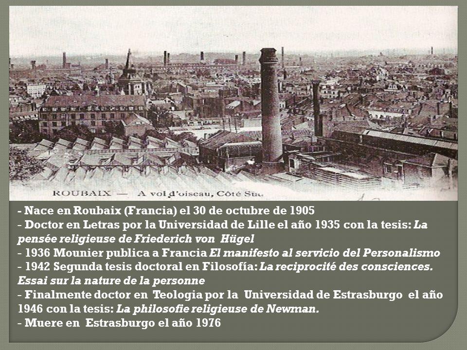 - Nace en Roubaix (Francia) el 30 de octubre de 1905 - Doctor en Letras por la Universidad de Lille el año 1935 con la tesis: La pensée religieuse de