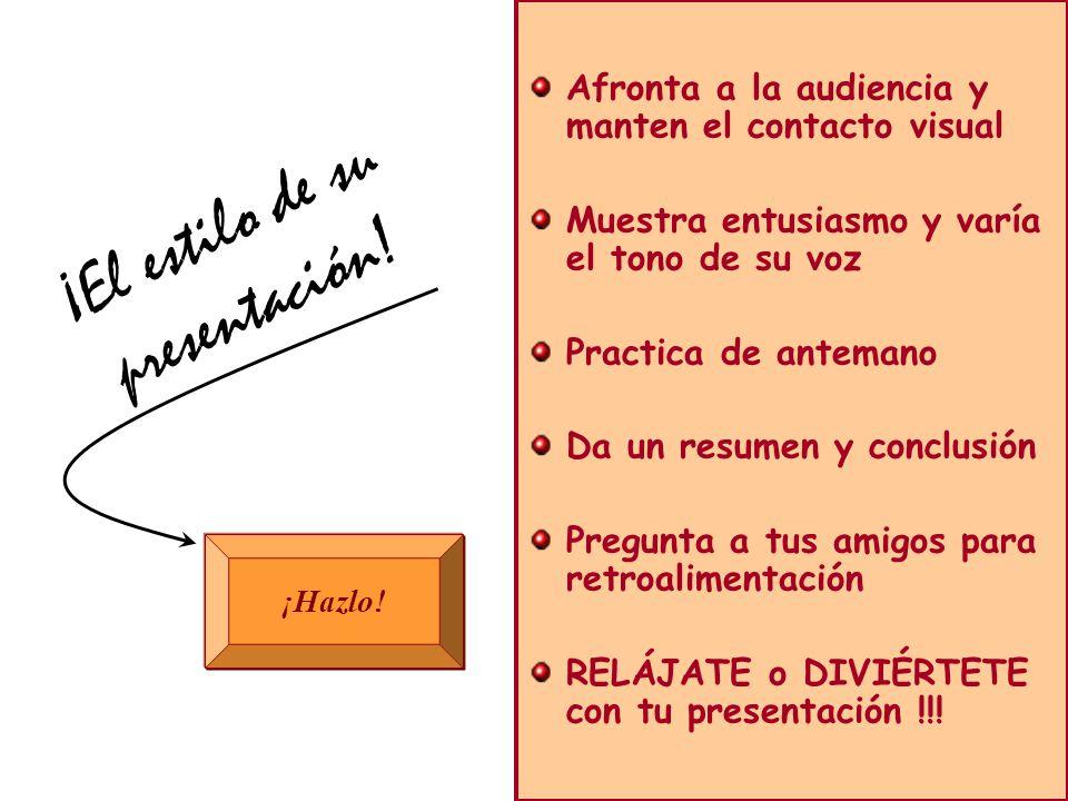 ¡Evite los principales errores! LetraEstiloTexto Diapositiva Color ¡El estilo de su presentación! ¡Hazlo! Afronta a la audiencia y manten el contacto