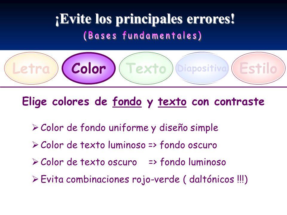 ¡Evite los principales errores! LetraEstiloTexto Diapositiva Color Elige colores de fondo y texto con contraste Color de fondo uniforme y diseño simpl