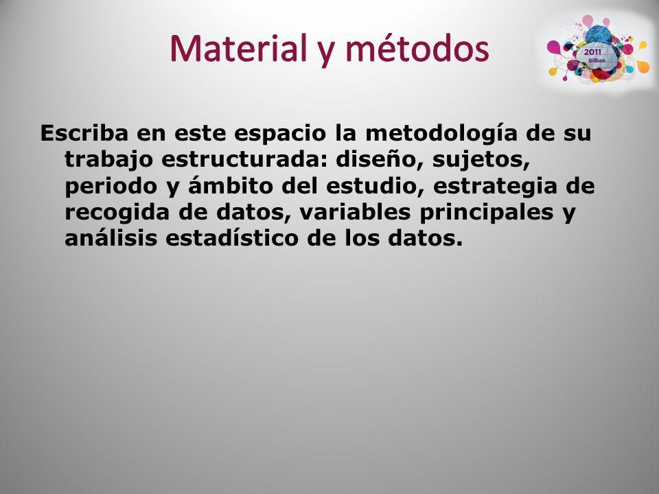 Escriba en este espacio la metodología de su trabajo estructurada: diseño, sujetos, periodo y ámbito del estudio, estrategia de recogida de datos, variables principales y análisis estadístico de los datos.