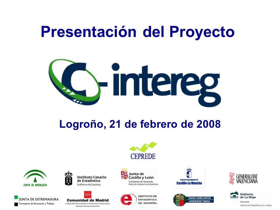 Logroño, 21 de febrero de 2008 Presentación del Proyecto