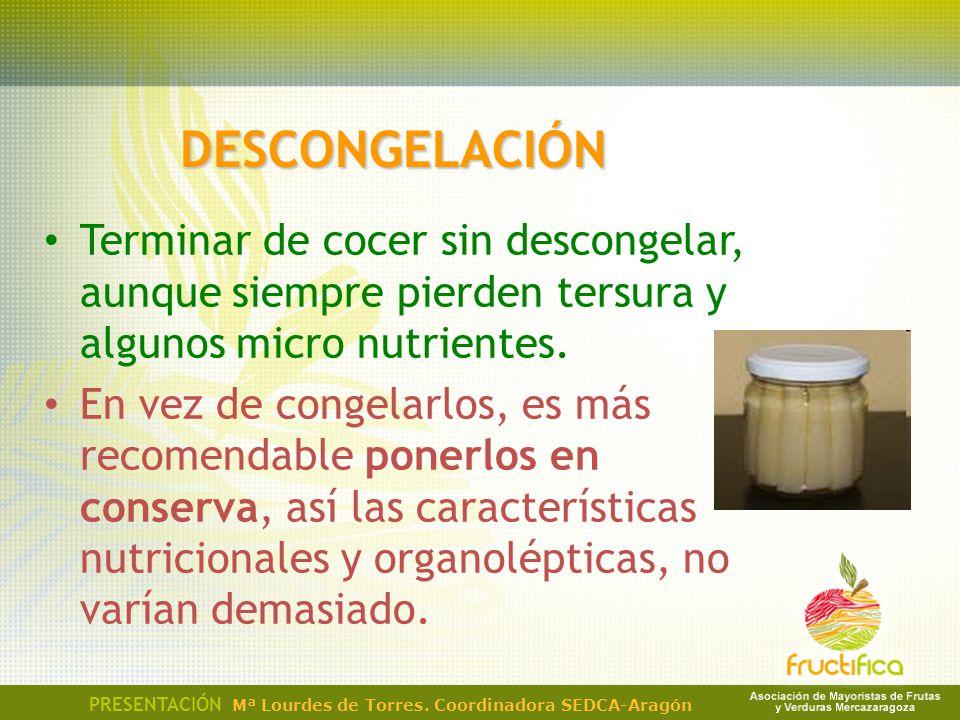 DESCONGELACIÓN Terminar de cocer sin descongelar, aunque siempre pierden tersura y algunos micro nutrientes. En vez de congelarlos, es más recomendabl