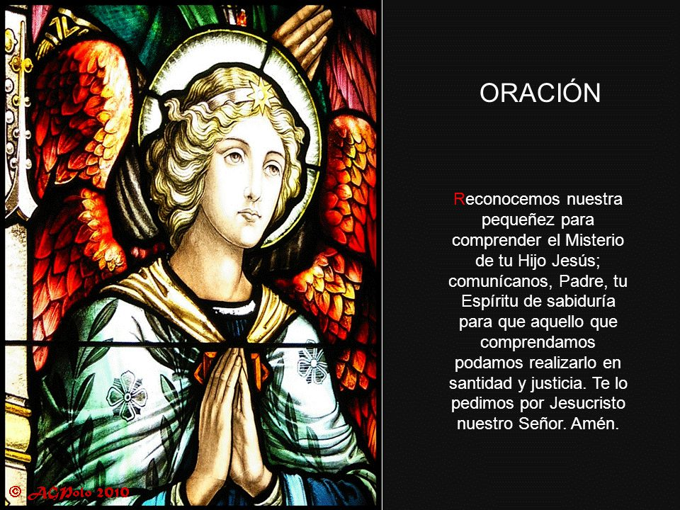 El alma de María proclama la grandeza del Señor, y su espíritu se alegra en Dios, porque, consagrada con el alma y el espíritu al Padre y al Hijo, ado