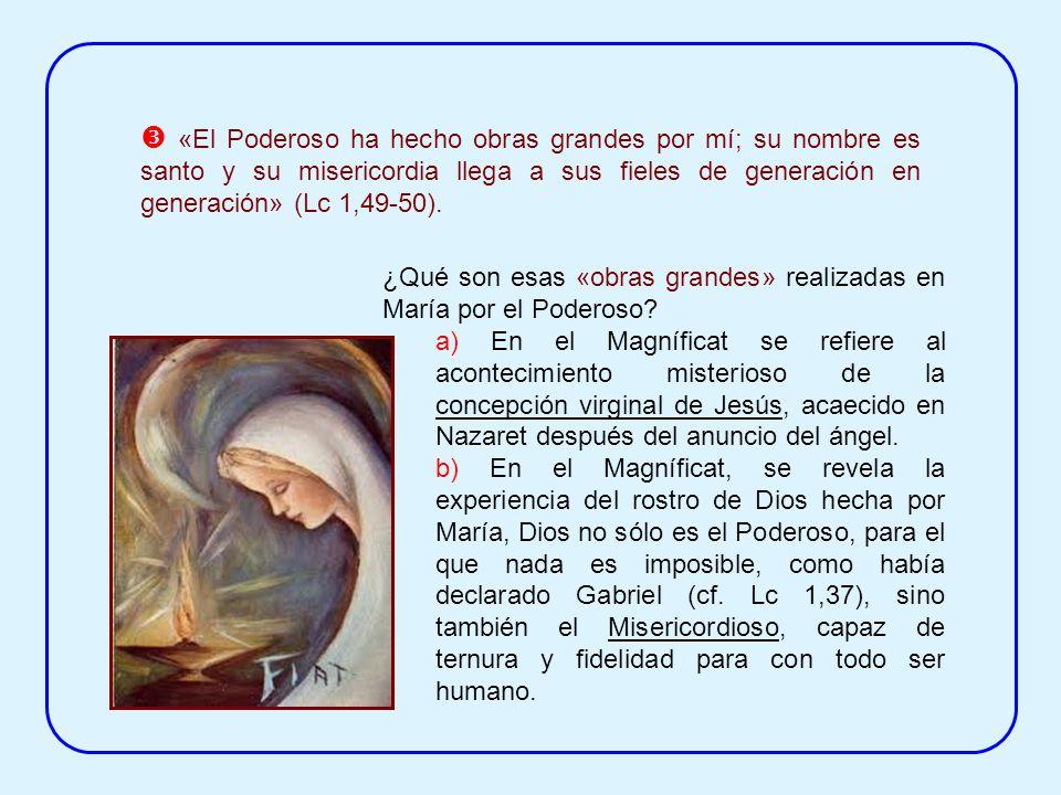 Las palabras «desde ahora me felicitaran todas las generaciones» (Lc 1, 48) toman como punto de partida la felicitación de Isabel, que fue la primera