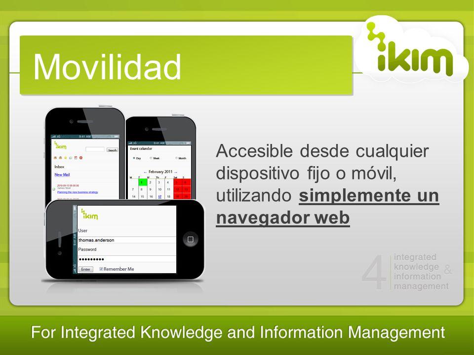 Movilidad Accesible desde cualquier dispositivo fijo o móvil, utilizando simplemente un navegador web