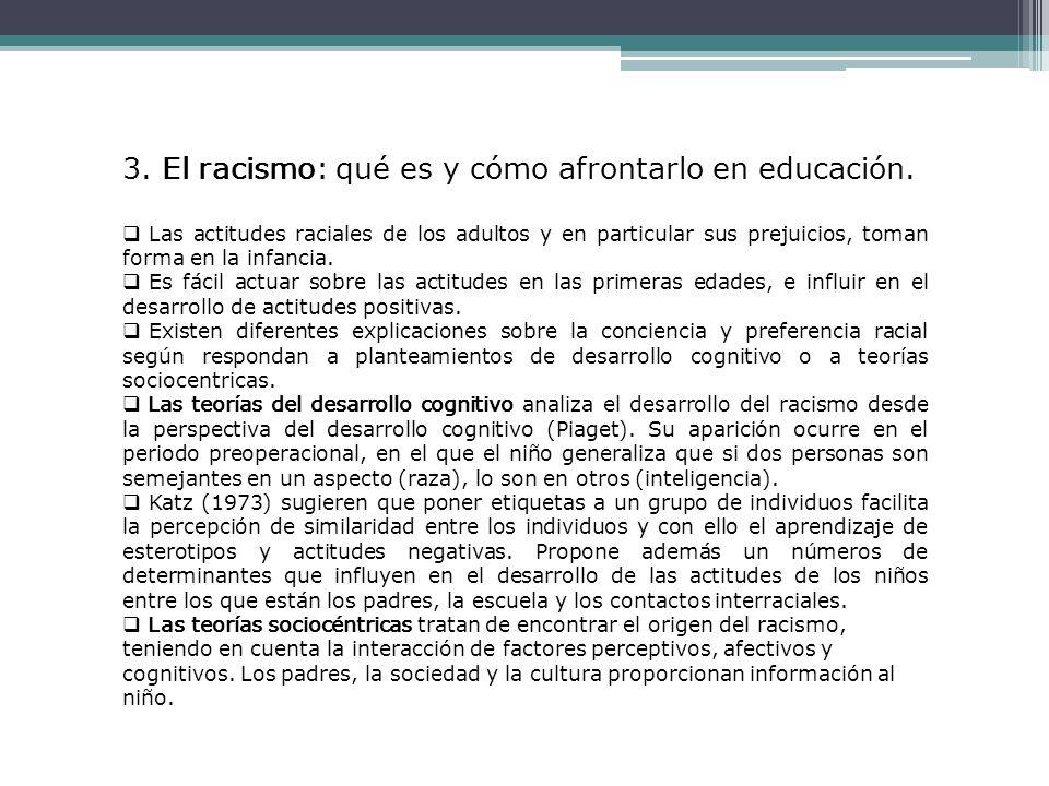 3.El racismo: qué es y cómo afrontarlo en educación.