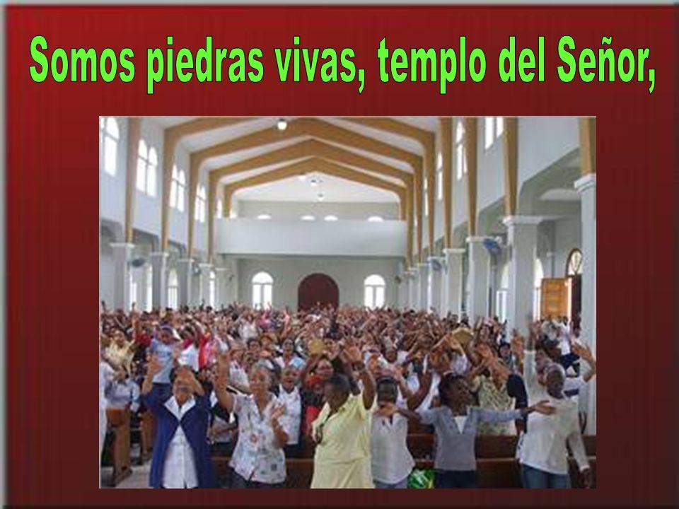 que nos acoge en su casa, la Iglesia santa de Dios.