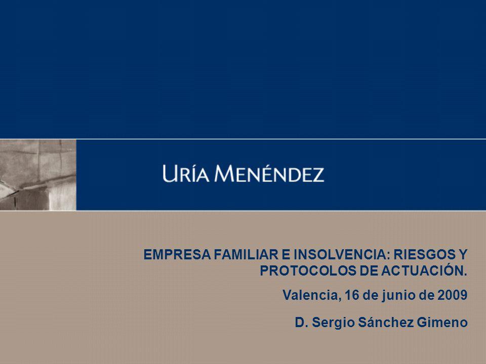 EMPRESA FAMILIAR E INSOLVENCIA: RIESGOS Y PROTOCOLOS DE ACTUACIÓN.
