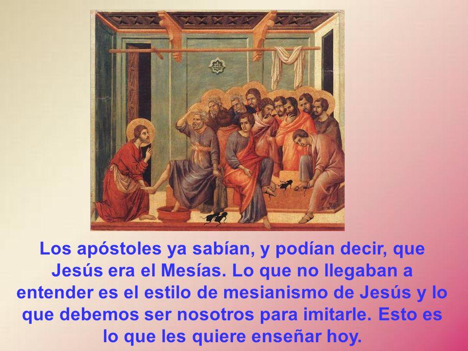 Los apóstoles ya sabían, y podían decir, que Jesús era el Mesías.