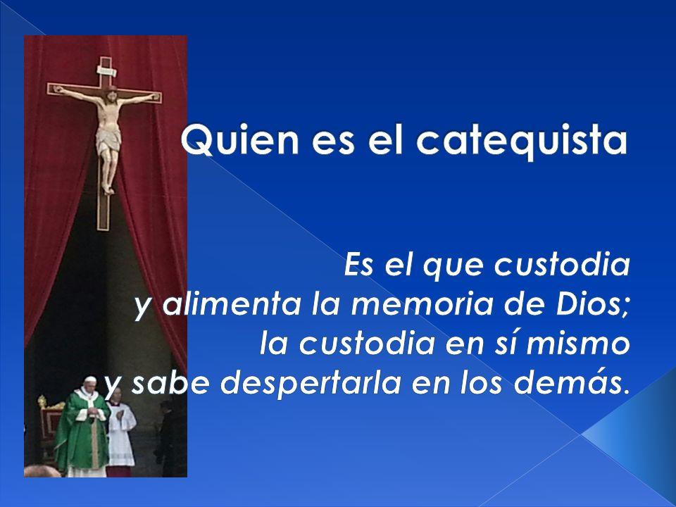 ¿ Qué significa este caminar desde Cristo para un catequista.