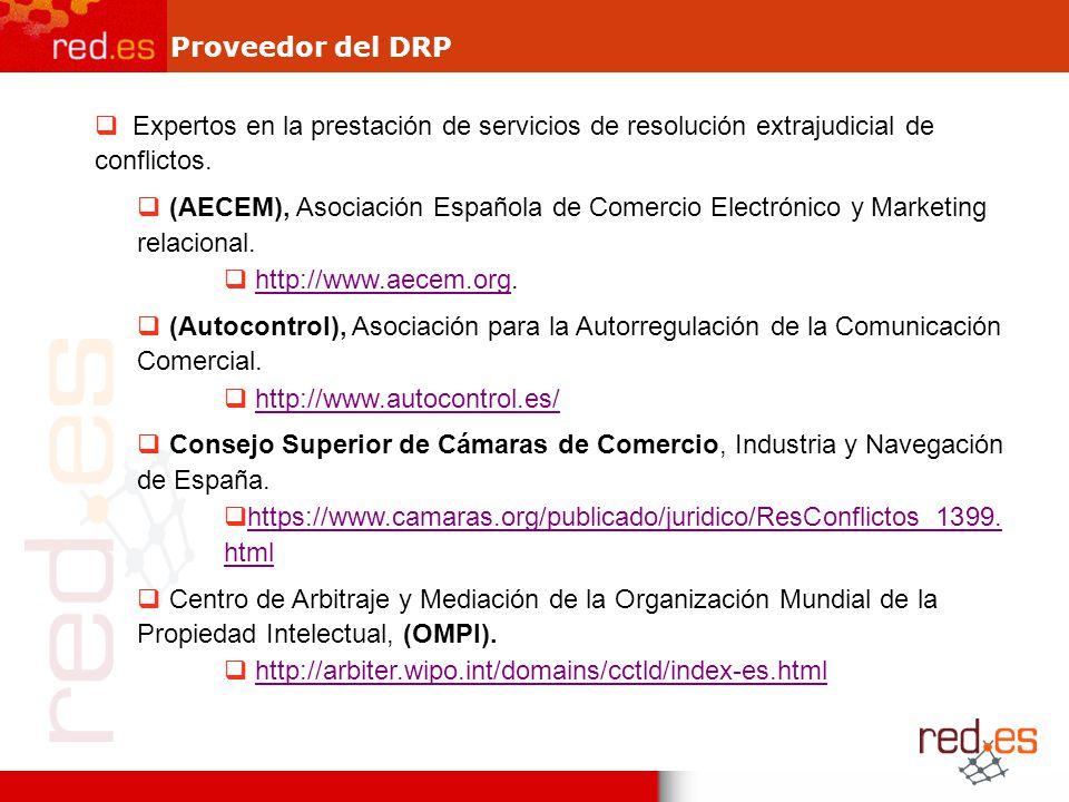 Proveedor del DRP Expertos en la prestación de servicios de resolución extrajudicial de conflictos.
