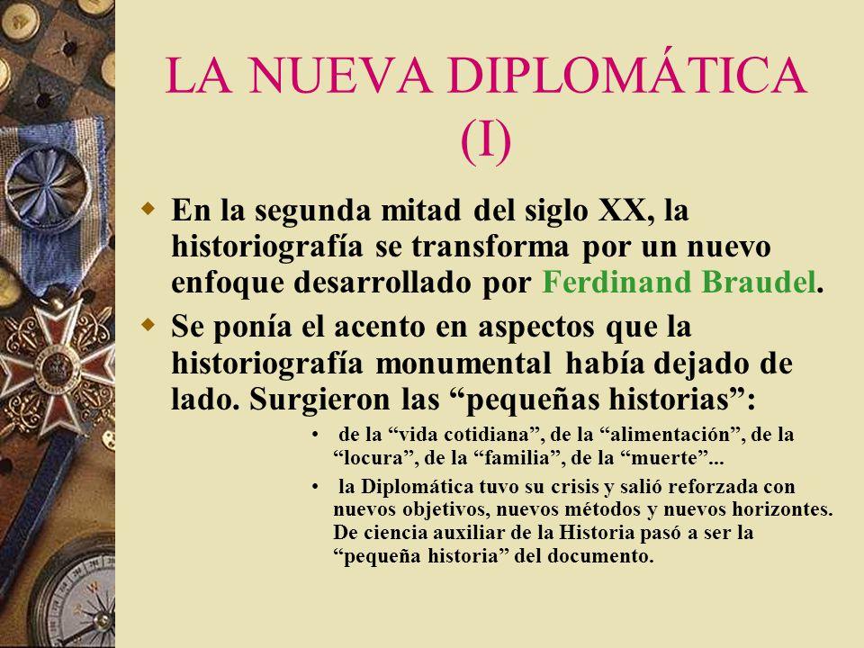 EL SIGLO XIX EL MEDIEVALISMO CIENTÍFICO (III) En el siglo XVII nació la Ciencia Diplomática, en el XIX está la segunda piedra miliar en la disciplina: