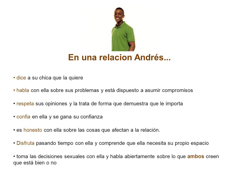 En una relacion Andrés...