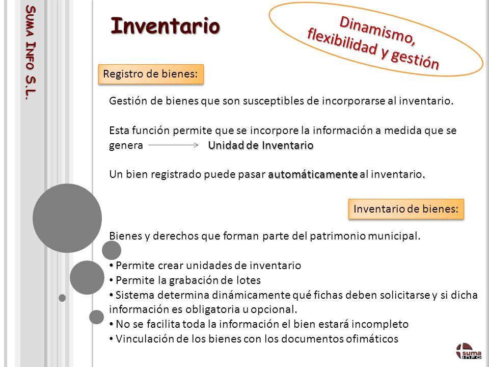 S UMA I NFO S.L.Inventario Gestión de bienes que son susceptibles de incorporarse al inventario.