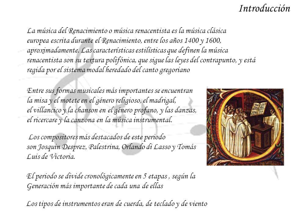 La música del Renacimiento o música renacentista es la música clásica europea escrita durante el Renacimiento, entre los años 1400 y 1600, aproximadam
