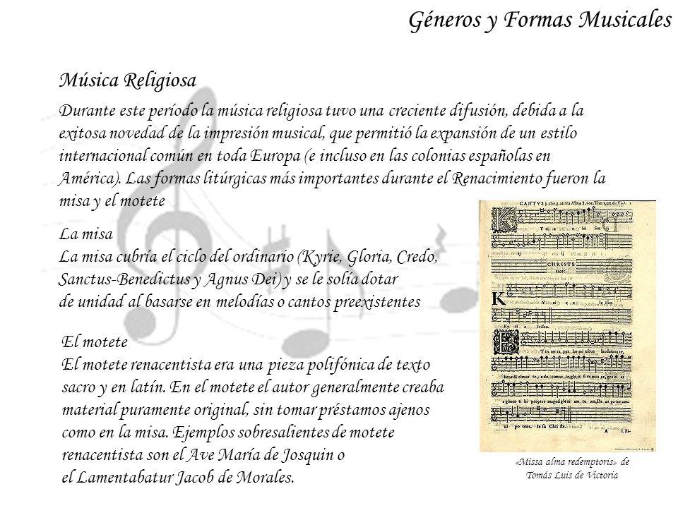 Música Vocal Profana Un gran número de impresos y cancioneros manuscritos nos han hecho llegar el amplísimo repertorio polifónico profano renacentista.