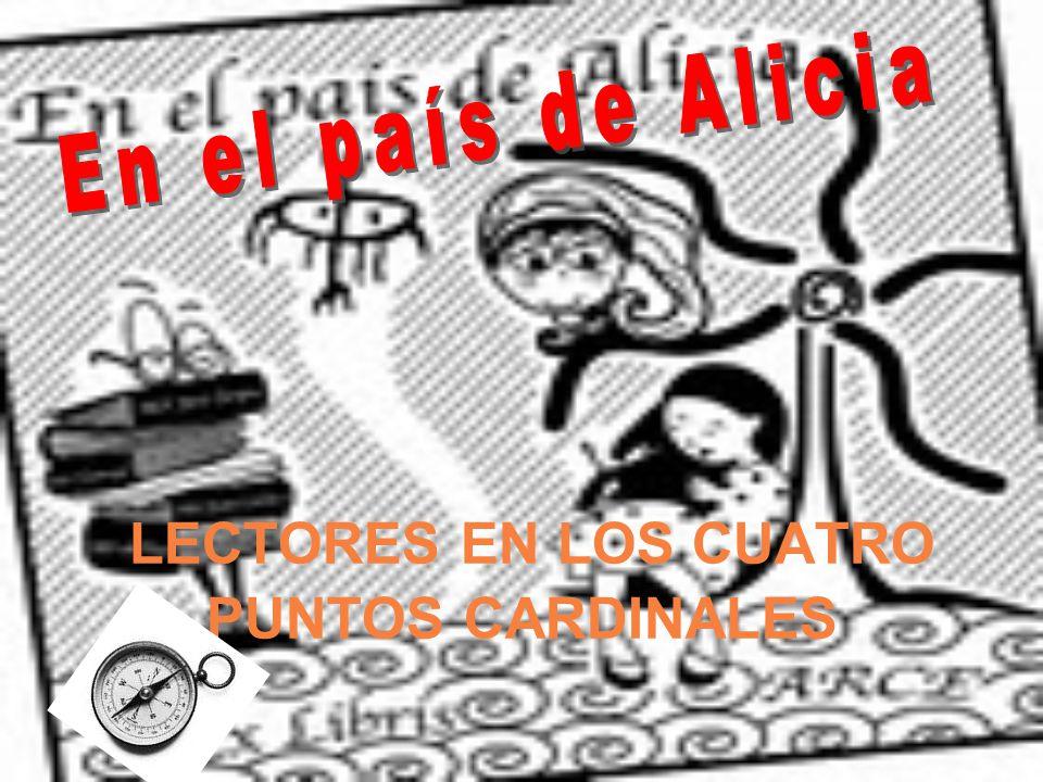 LECTORES EN LOS CUATRO PUNTOS CARDINALES