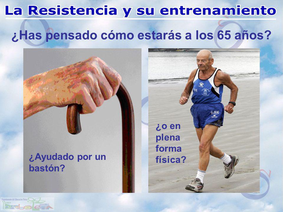 ¿Has pensado cómo estarás a los 65 años? ¿Ayudado por un bastón? ¿o en plena forma física?