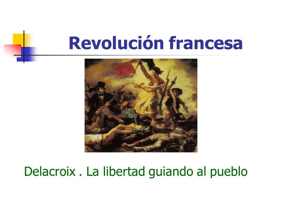 Revolución francesa Delacroix. La libertad guiando al pueblo