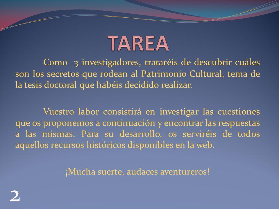1.¿Qué es el Patrimonio Cultural. (Visitar Recurso Web nº 1) 2.