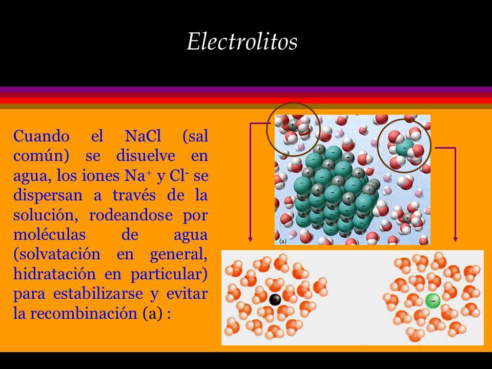 Electrolitos ò Muchas sustancias se disocian para formar iones cuando se disuelven en agua. ò Aunque el agua, por sí misma, es un mal conductor de la