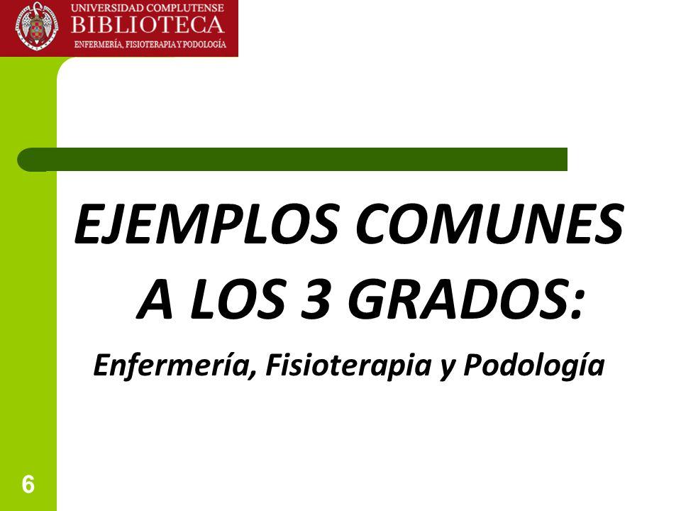 6 EJEMPLOS COMUNES A LOS 3 GRADOS: Enfermería, Fisioterapia y Podología