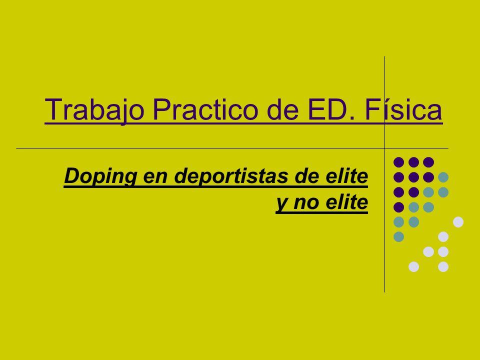 Trabajo Practico de ED. Física Doping en deportistas de elite y no elite